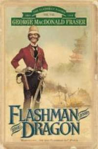 image of Flashman and the Dragon (The Flashman Papers)
