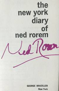 THE NEW YORK DIARY OF NED ROREM (SIGNED)