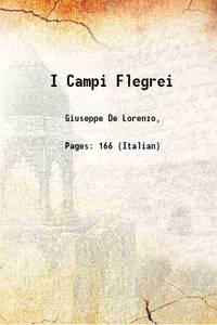 I Campi Flegrei 1909 [Hardcover]