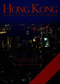 image of Hong Kong: Return to the Heart of the Dragon - Official Commemorative Book for Hong Kong's Handover to China on 30 June 1997