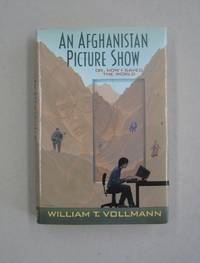 image of An Afghanistan Picture Show: Or, How I Saved the World