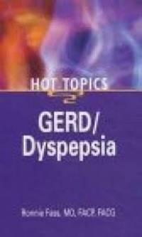 Hot Topics: Gerd/Dyspepsia