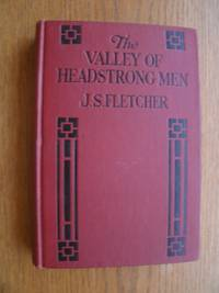 The Valley of Headstrong Men