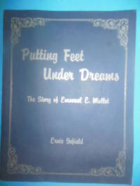 Putting Feet Under Dreams: The Story of Emanual E. Mullet (1985, SIGNED)
