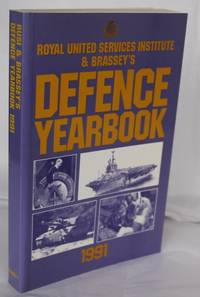 R.U.S.I. And Brassey's Defence Yearbook 1991