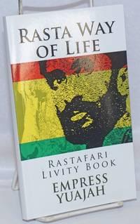 image of Rasta way of life: Rastafari livity book