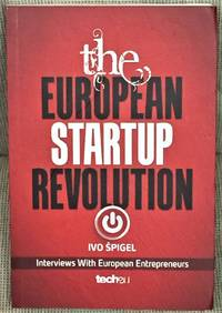 The European Startup Revolution