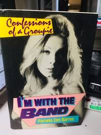 image of I'm With the Band: Confessions of a Groupie by Pamela Des Barres (1987-06-01)