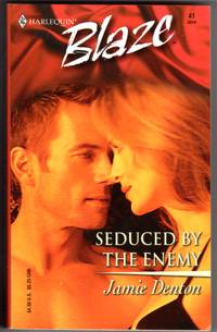 Seduced By The Enemy - Harlequin Blaze No. 41
