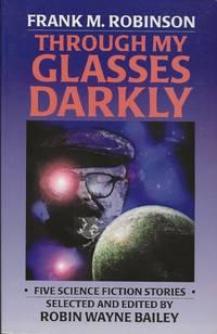 Through My Glasses Darkly