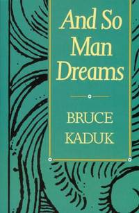 And So Man Dreams