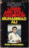 Loser and Still Champion: Muhammad Ali