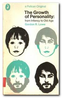 The Growth of Personality  From Infancy to Old Age