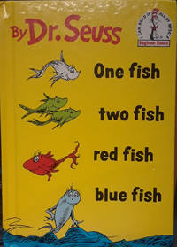 One fish, two fish red fish blue fish (Beginner Books)
