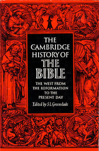 The Cambridge History of the Bible: The West From the Reformation to the Present Day
