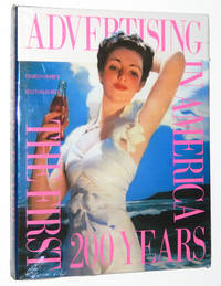 Advertising in America: The First Two Hundred Years