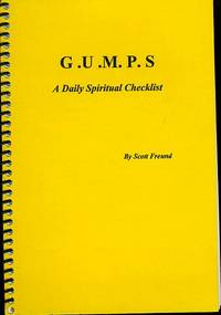 G. U. M. P. S. A DAILY SPIRITUAL CHECKLIST by  Scott Freund - 2004 - from BPC Books (SKU: 11031)
