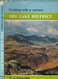 Climbing with a Camera. The Lake District by  W A Poucher - First Edition - 1963 - from Barter Books Ltd and Biblio.com