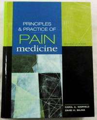 Principles and Practice of Pain Management 2nd Edition