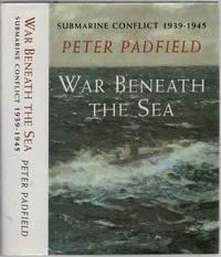 image of War Beneath the Sea: Submarine conflict 1939-1945