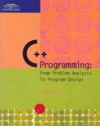 image of C++ Programming: From Problem Analysis to Program Design
