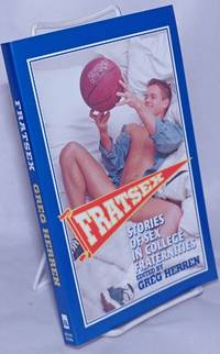 Frat Sex: stories of sex in college fraternities