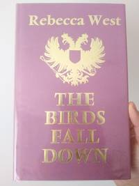 The Birds Fall Down by Rebecca West - Hardcover - 1967 - from The Library Kit (SKU: TLK285)