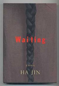 Waiting by  Ha JIN - Signed First Edition - 1999 - from Between the Covers- Rare Books, Inc. ABAA and Biblio.com