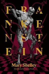 Frankenstein: Or, the Modern Prometheus (Restless Classics)