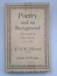 POETRY AND ITS BACKGROUND Illustrated by Five Poems 1470-1870