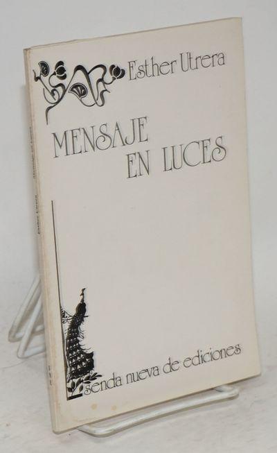 New York: Senda Nueva de Ediciones, 1978. 84p., text in Spanish, very good first edition trade paper...