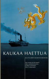 image of KAUKAA HAETTUA: Kulttuurien Museon Kokoelmia.