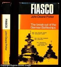 FIASCO The Break-out of the German Battleships