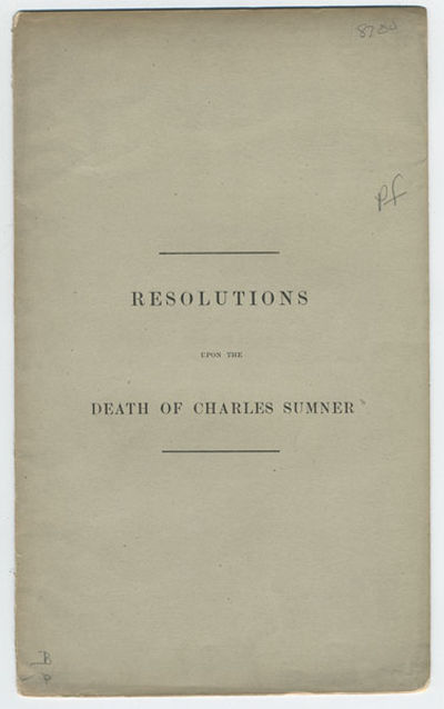 Worcester, Mass.: Pr. by Charles Hamilton, 1874. 8vo. 6 pp. Original printed wrappers, splitting at ...
