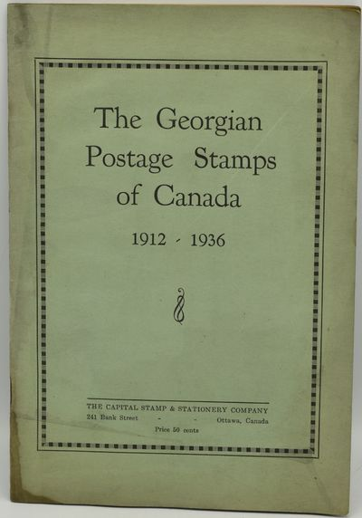 Ottawa, Canada: The Capital Stamp & Stationery Company, 1936. Stapled Pamphlet. Good binding. The Ge...