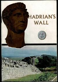 Hadrian's Wall: An Illustrated Guide