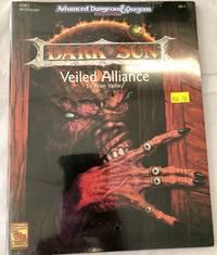 Veiled Alliance; Dark Sun