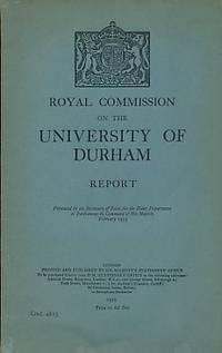Royal Commission on The University of Durham. Report