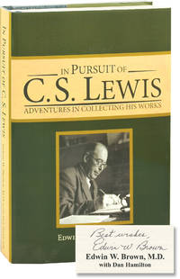 In Pursuit of C.S. Lewis: Adventures in Collecting His Works (First Edition, inscribed)