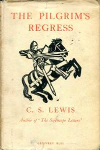image of The Pilgrim's Regress - an allegorical apology for Christianity, Reason and Romanticism