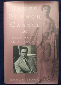 James Branch Cabell and Richmond-In-Virginia by  Edgar E MacDonald - Hardcover - 1993-04-01 2019-08-23 - from Resource for Art and Music Books (SKU: SKU1001859)