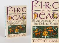 Fire in the Head. Shamanism and the Celtic Spirit.