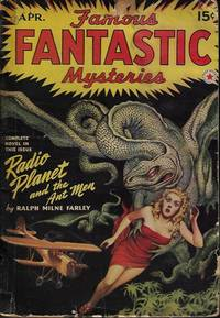 "image of FAMOUS FANTASTIC MYSTERIES: April, Apr. 1942 (""The Radio Planet"")"
