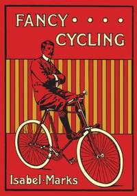 Fancy Cycling, 1901: An Edwardian Guide