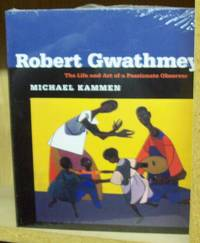 Robert Gwathmey ; the Life and Art of a Passionate Observer