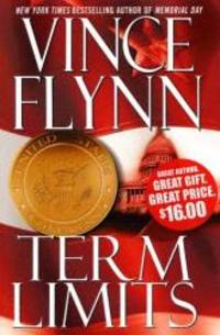 Term Limits by Vince Flynn - Hardcover - 2004-09-07 - from Books Express and Biblio.co.uk