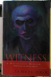 image of Witness: surviving the Holocaust -- a Memoir