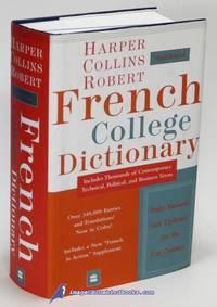 Harper Collins Robert French College Dictionary: Fourth Edition  (French-English / English-French...