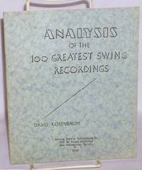 Analysis of the 100 Greatest Swing Recordings