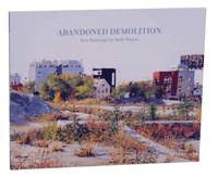 Abandoned Demolition: New Paintings by Andy Paczos